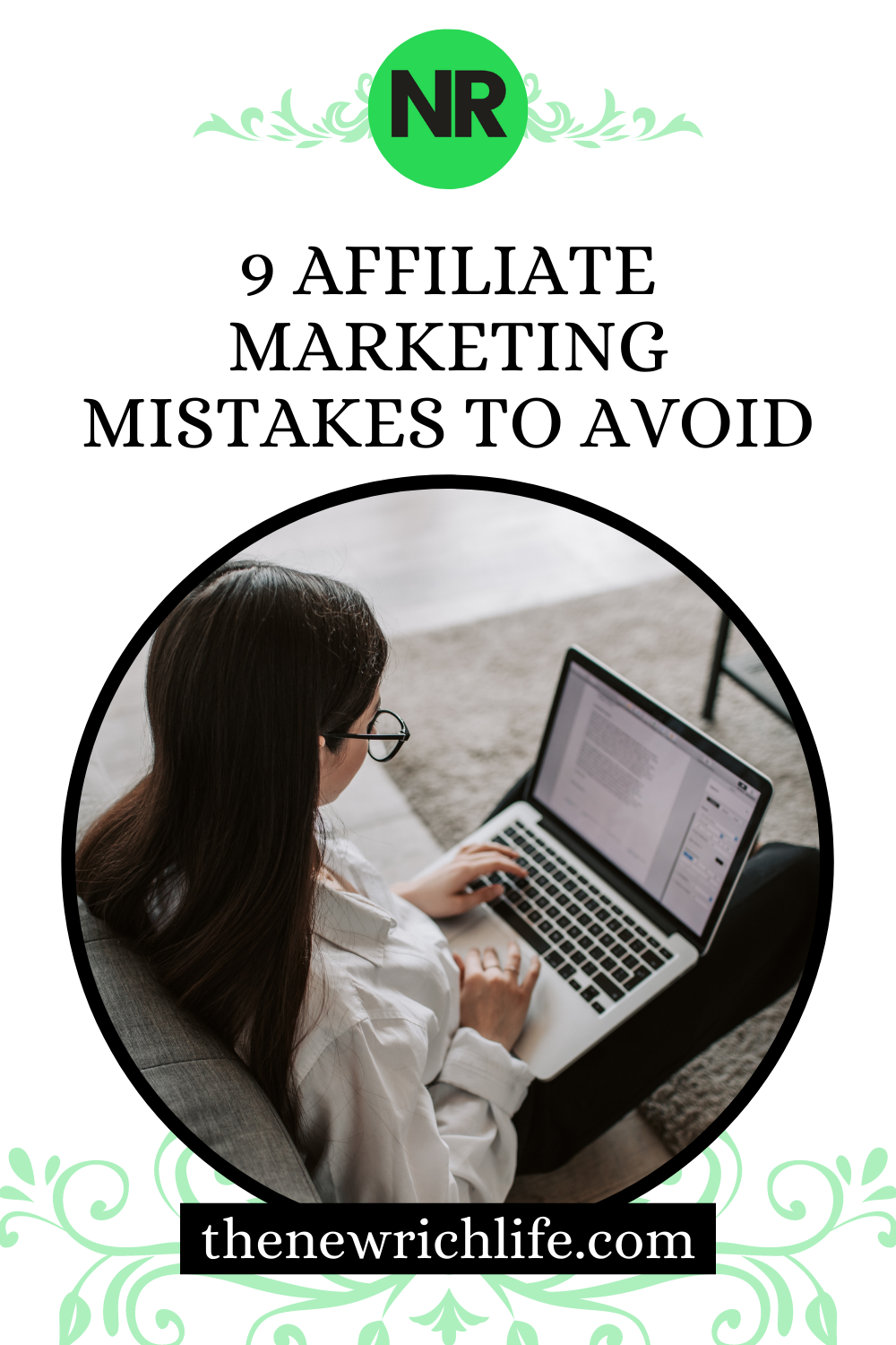 9 affiliate marketing mistakes beginners need to avoid