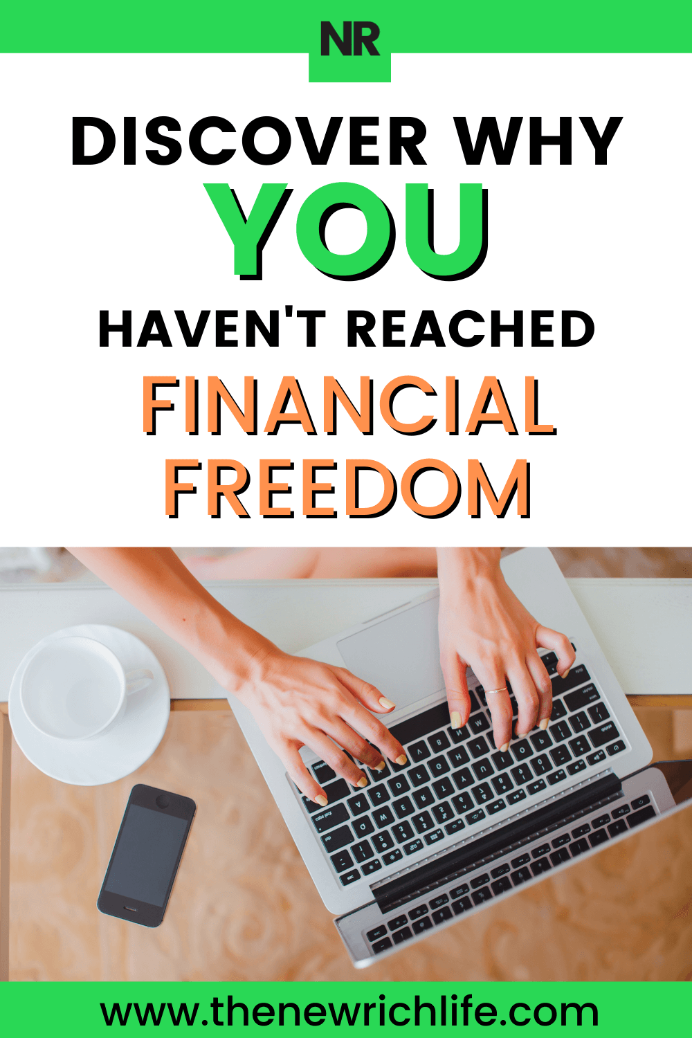 6 Reasons Why You Haven't Gotten Closer to Financial Freedom